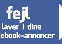 7 fejl du laver i dine Facebook-annoncer